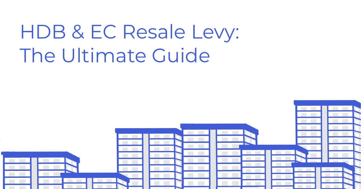 An Ultimate Guide 2020 500 Best Design: HDB & EC Resale Levy: The Ultimate Guide